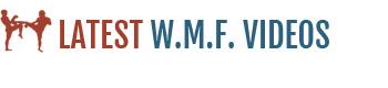 W.M.F. Videos